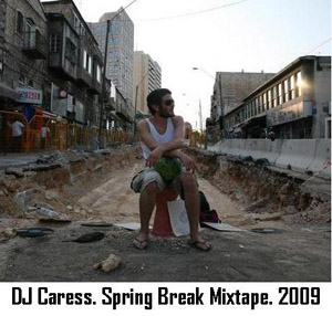 dj caress spring mixtape 2009